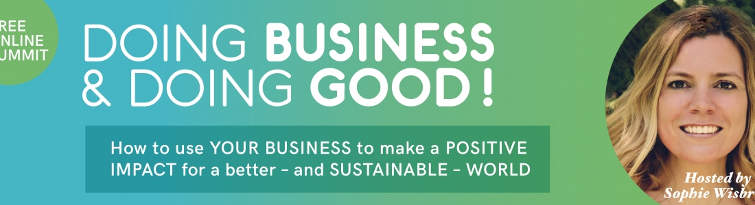 The Doing Business & Doing Good Summit