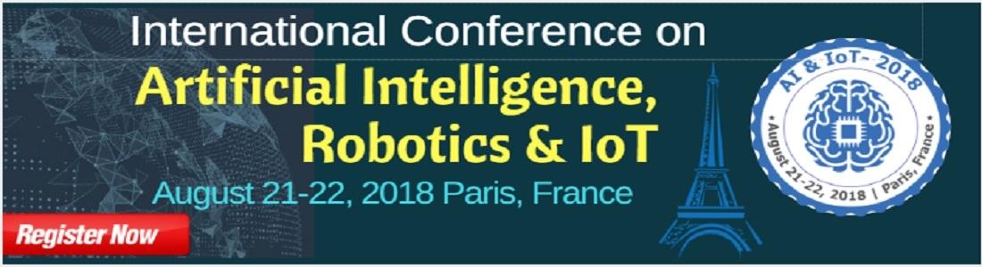 International Conference on Artificial Intelligence, Robotics & IoT