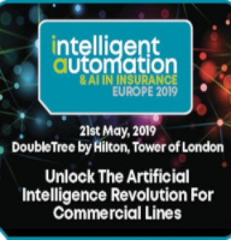 Intelligent Automation and AI In Insurance Europe 2019