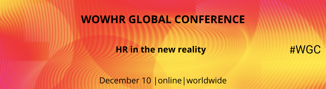 WOWHR GLOBAL CONFERENCE: HR in the new reality