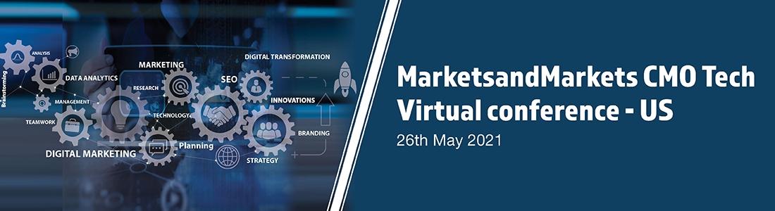 MarketsandMarkets CMO Tech Virtual Conference – US