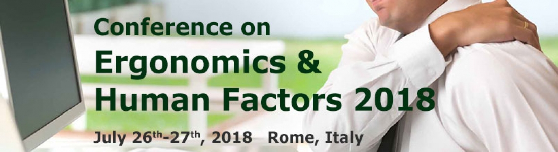 EuroSciCon Conference on Ergonomics and Human Factors 2018